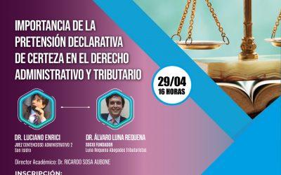 IMPORTANCIA DE LA  PRETENSIÓN DECLARATIVA  DE CERTEZA EN EL DERECHO  ADMINISTRATIVO Y TRIBUTARIO