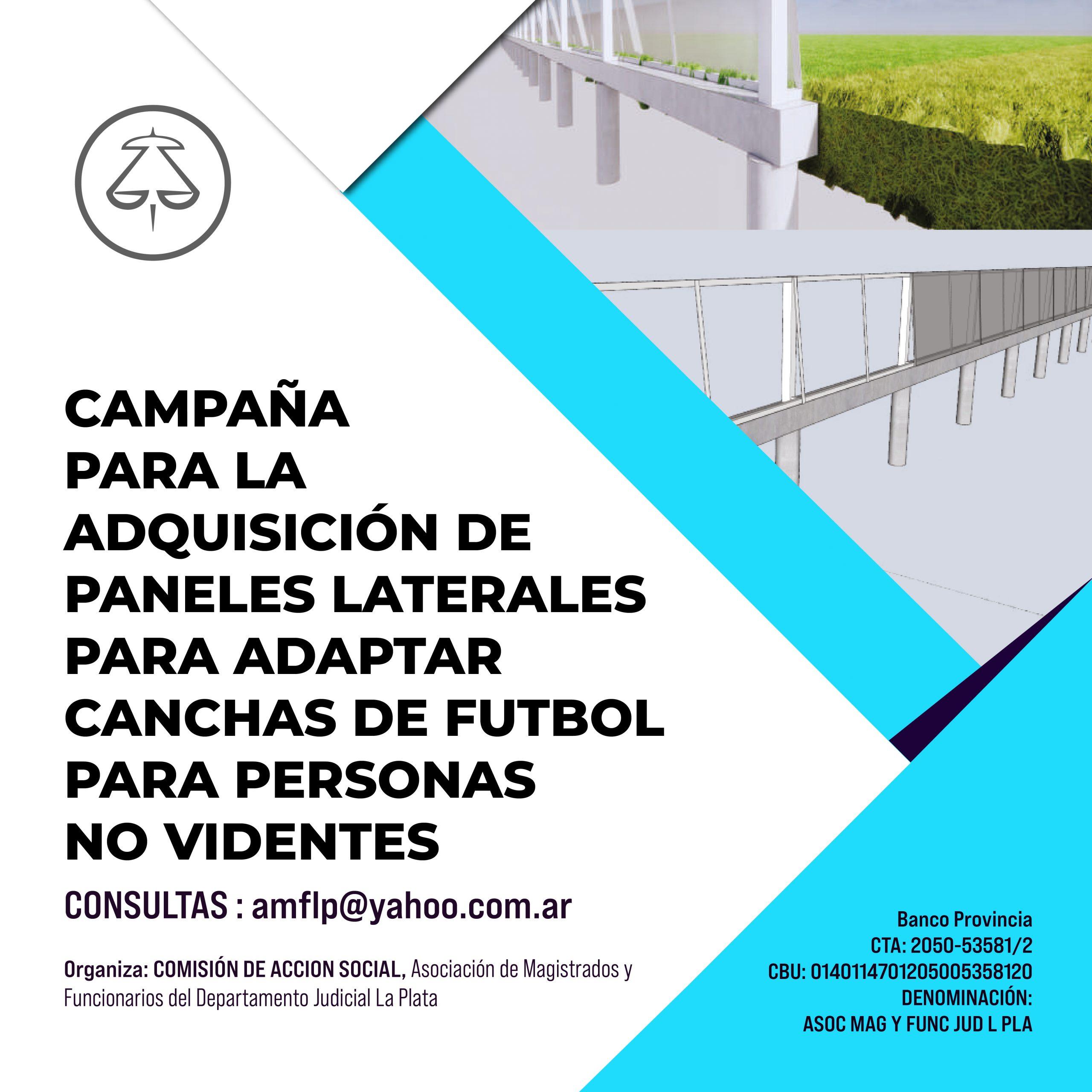 CAMPAÑA PARA LA ADQUISICIÓN DE PANELES LATERALES PARA ADAPTAR CANCHAS DE FUTBOL PARA PERSONAS NO VIDENTES.